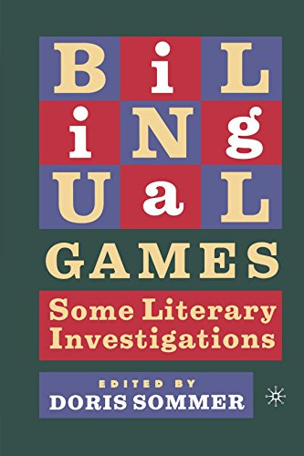 Bilingual Games: Some Literary Investigations - Doris Sommer