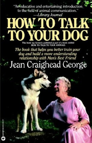 How to Talk to Your Dog - C. George