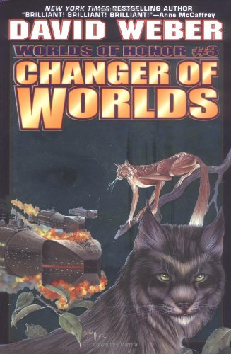 Changer of Worlds (Worlds of Honor #3) - David Weber