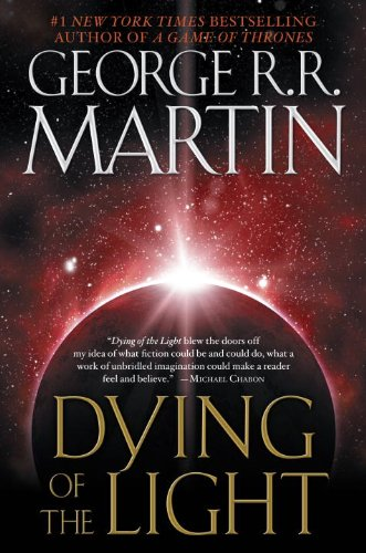 Dying of the Light - George R.R. Martin