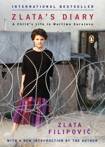 Zlata's Diary: A Child's Life in Wartime Sarajevo, Revised Edition - Zlata Filipovic
