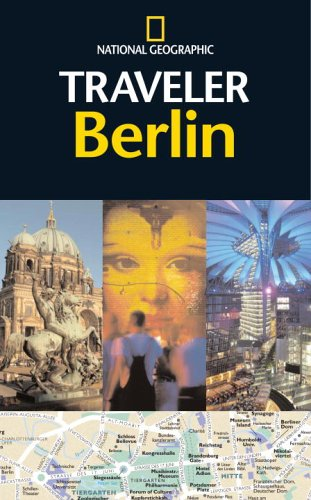 National Geographic Traveler: Berlin - Damien Simonis