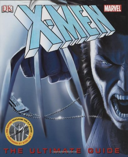 X-Men: The Ultimate Guide, 3rd Edition - Peter Sanderson