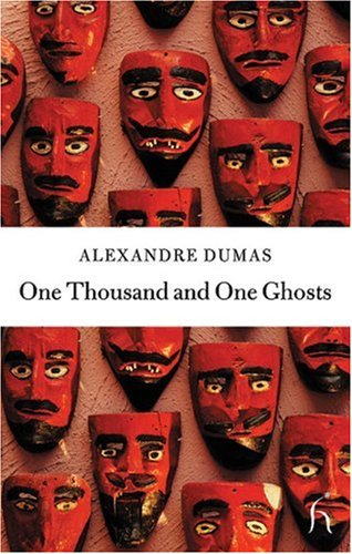 One Thousand and One Ghosts (Hesperus Classics) - Alexandre Dumas