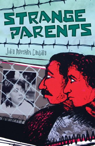 Strange Parents - Julia Mercedes Castilla