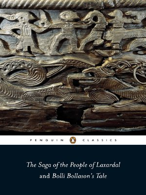 The Saga of the People of Laxardal and Bolli Bollason's Tale (Penguin Classics) - Anonymous