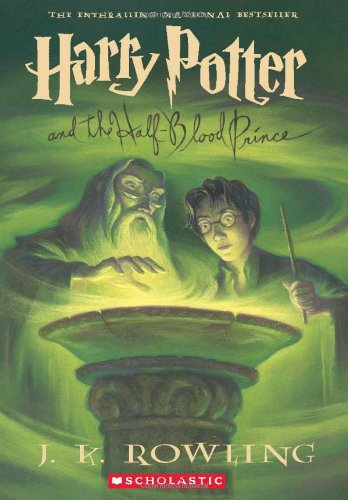 Harry Potter and the Half-Blood Prince - Rowling, J.K.