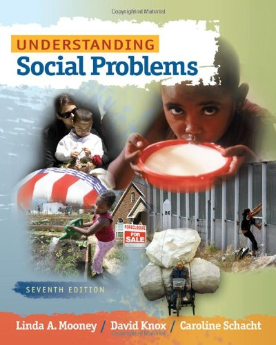 Understanding Social Problems (Available Titles CengageNOW) - Linda A. Mooney; David Knox; Caroline Schacht