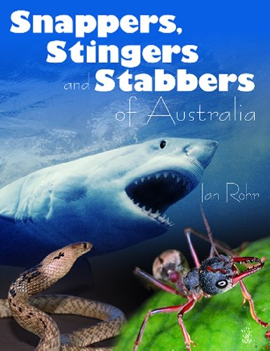 Snappers Stingers  &  Stabbers of Australia (Young Reed) - Ian Rohr