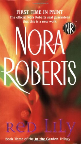 Red Lily (In the Garden, Book 3) - Nora Roberts