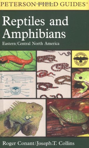 A Field Guide to Reptiles and Amphibians: Eastern and Central North America (Peterson Field Guides) - Roger Conant, Joseph T. Collins, Isabelle Hunt Conant (Artist), Tom R. Johnson (Artist), Suzanne L. Collins (P