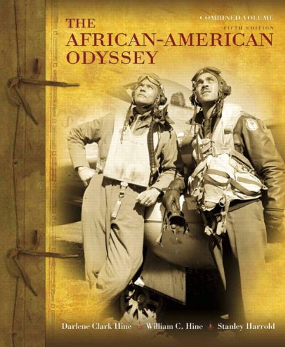 African-American Odyssey, The, Combined Volume (5th Edition) - Darlene Clark Hine; William C. Hine; Stanley C Harrold