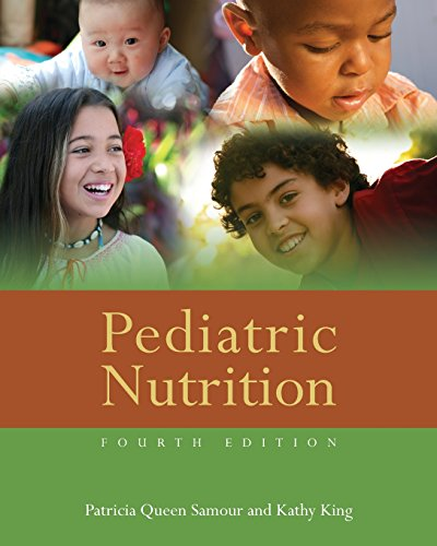 Pediatric Nutrition - Patricia Queen Samour; Kathy King