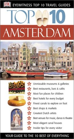 Amsterdam (Eyewitness Top 10 Travel Guides) - DK Publishing