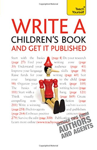 Write a Children's Book and Get It Published (Teach Yourself) - Allan Frewin Jones; Lesley Pollinger