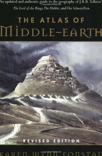 The Atlas of Middle-Earth (Revised Edition) - Karen Wynn Fonstad