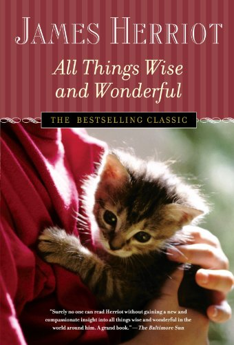 All Things Wise and Wonderful (All Creatures Great and Small) - Herriot, James