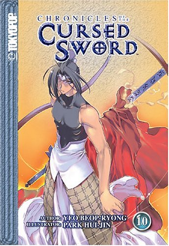 Chronicles of the Cursed Sword, Vol. 10 - Beop-Ryong Yeo; Hui-Jin Park