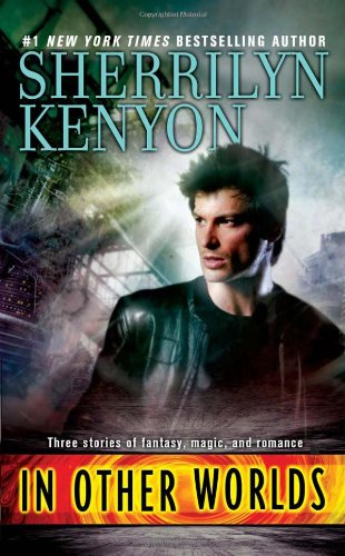 In Other Worlds - Sherrilyn Kenyon