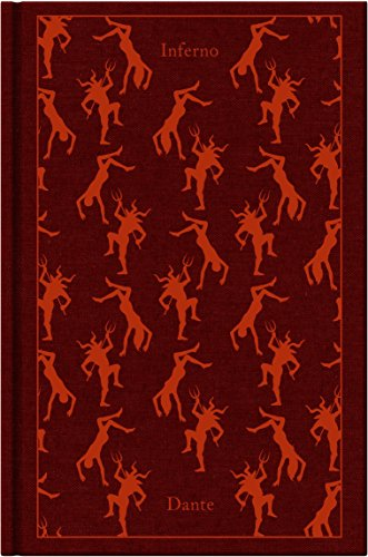 The Divine Comedy: Volume 1: Inferno (A Penguin Classics Hardcover) - Dante Alighieri