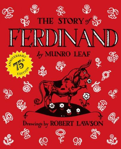 The Story of Ferdinand: 75th Anniversary Edition - Munro Leaf