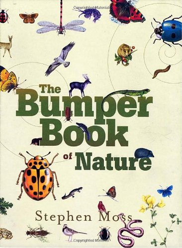 The Bumper Book of Nature: A User's Guide to the Great Outdoors - Stephen Moss
