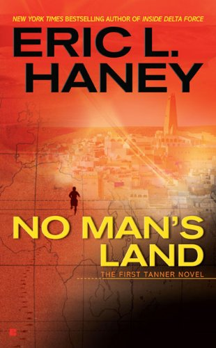 No Man's Land - Eric L. Haney