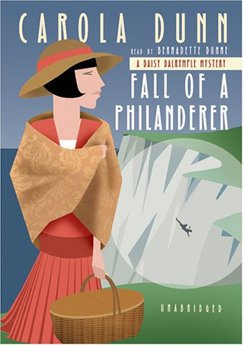 Fall of a Philanderer (Daisy Dalrymple Mysteries, No. 14) - Carola Dunn