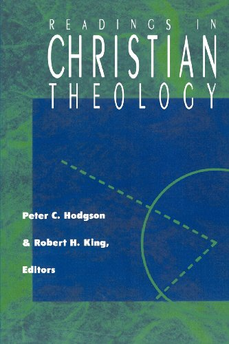 Readings in Christian Theology - Robert H. King; Peter C. Hodgson