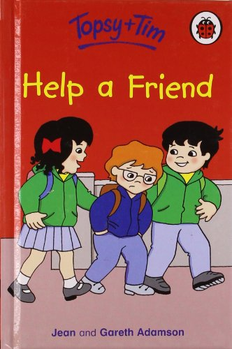 Topsy And Tim Help A Friend (Topsy  &  Tim) - Jean Adamson