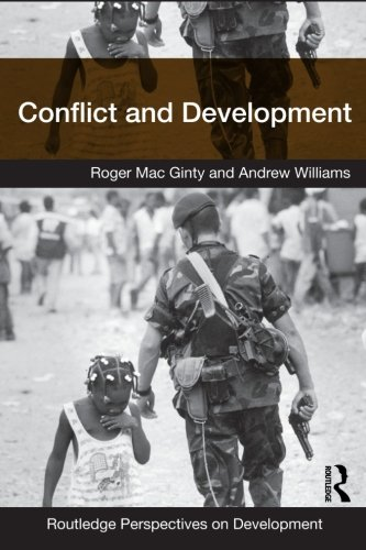 Conflict and Development (Routledge Perspectives on Development) - Roger Mac Ginty; Andrew Williams