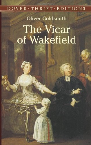 The Vicar of Wakefield (Dover Thrift Editions) - Oliver Goldsmith