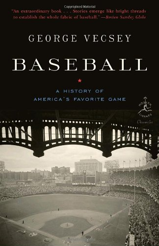 Baseball: A History of America's Favorite Game - George Vecsey