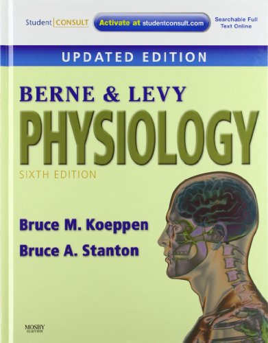 Berne & Levy Physiology, 6th Updated Edition, with Student Consult Online Access - Bruce M. Koeppen; Bruce A. Stanton