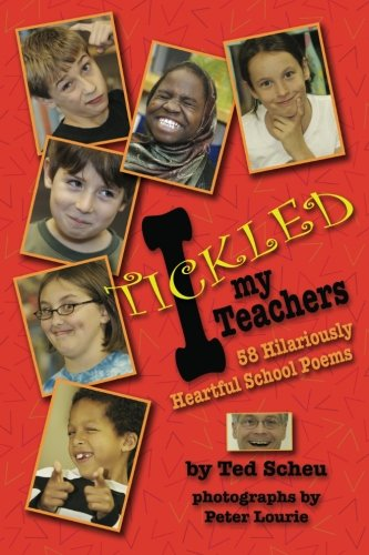 I Tickled My Teachers - Ted Scheu