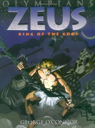 Zeus: King of the Gods - George O'Connor