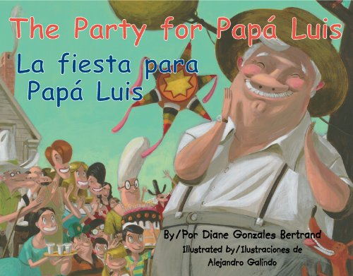The Party for Papa Luis / La Fiesta Para Papa Luis - Diane Gonzales Bertrand