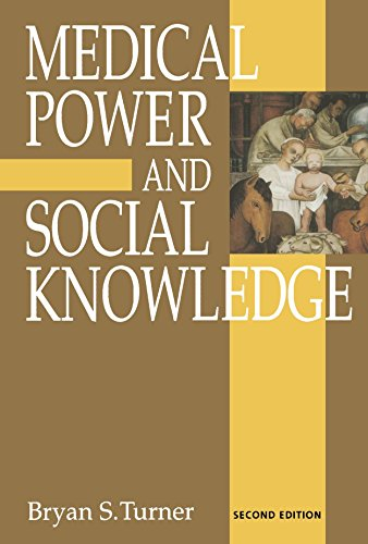 Medical Power and Social Knowledge (Handbook of Experimental Pharmacology) - Bryan S Turner