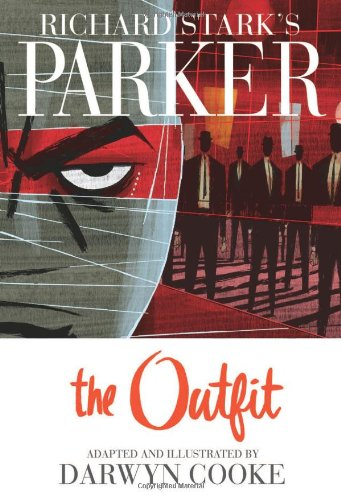 Richard Stark's Parker, Vol. 2: The Outfit - Darwyn Cooke