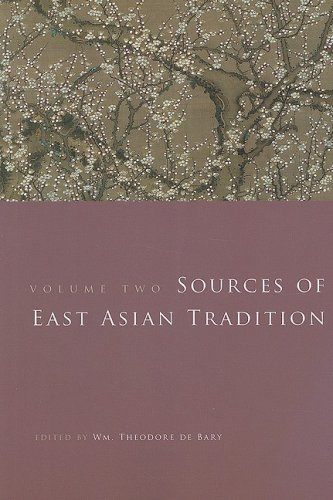 Sources of East Asian Tradition, Vol. 2: The Modern Period (Introduction to Asian Civilizations) - Wm. Theodore de de Bary