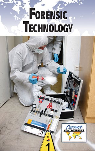 Forensic Technology (Current Controversies) - Sylvia Engdahl