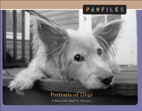Pawfiles: Portraits of Dogs: A Bark and Smile Book - Kim Levin
