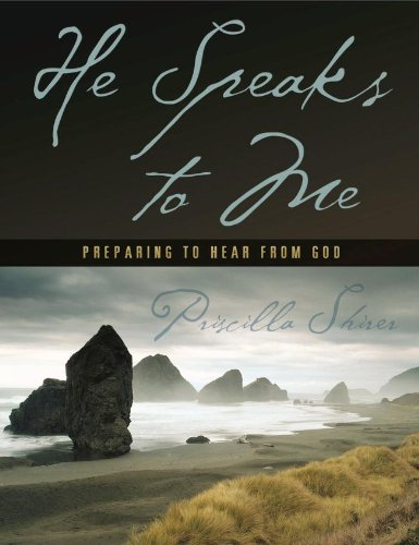 He Speaks to Me: Preparing to Hear from God (Bible Study Book) - Priscilla Shirer