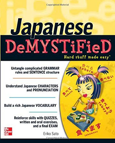 Japanese Demystified: A Self-Teaching Guide - Eriko Sato