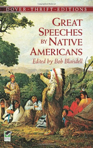 Great Speeches by Native Americans (Dover Thrift Editions) - Dover Thrift Editions