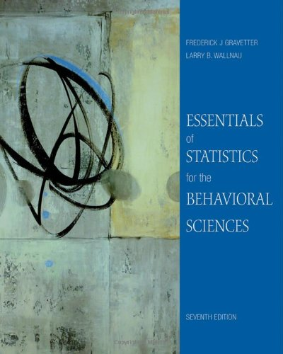 Essentials of Statistics for the Behavioral Sciences - Frederick J Gravetter, Larry B. Wallnau