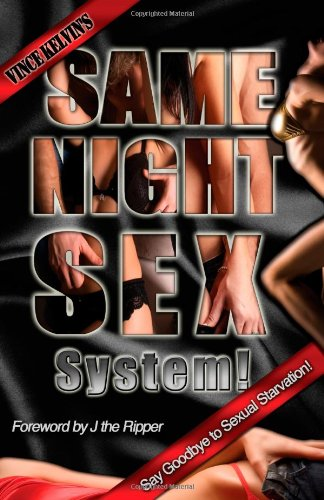 Same Night Sex System! Say Goodbye to Sexual Starvation - Vince Kelvin