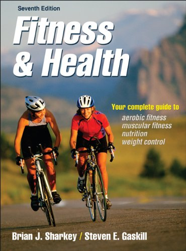 Fitness  &  Health-7th Edition - Brian Sharkey; Steven Gaskill