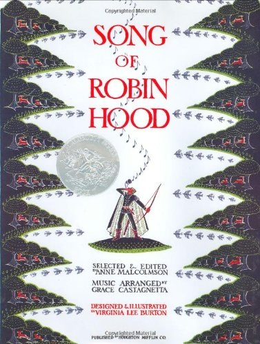 The Song of Robin Hood - Anne Malcolmson; Grace Castagnetta; Virginia Lee Burton