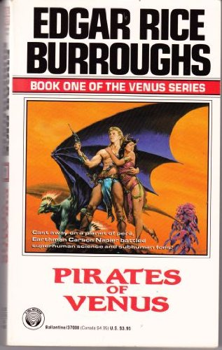 Pirates of Venus: (#1) (Venus No 1) - Edgar Rice Burroughs